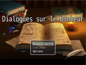 """""""Dialogues sur le bonheur"""" : La philosophie par le jeu vidéo"""